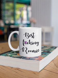 Best F*cking Roomie Coffee Mug