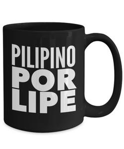 Pilipino Por Lipe | Funny Coffee Mugs for Men