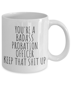 Probation Officer Mug | Badass PO (plain)