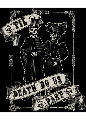 Steady Clothing 'Till Death Do Us Part T-Shirt Zwart