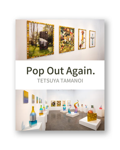 "New Exhibition from May 1! ""Pop Out Again"" by Tetsuya Tamanoi"