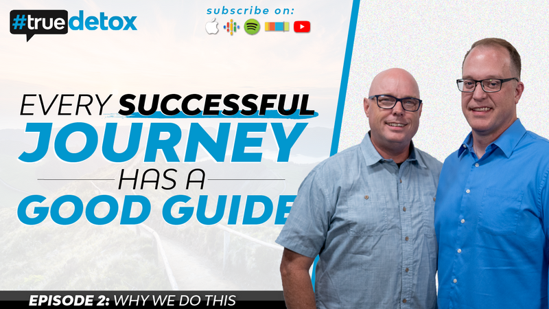 Episode 2 - Why We Do This - Every Successful Journey has a Good Guide