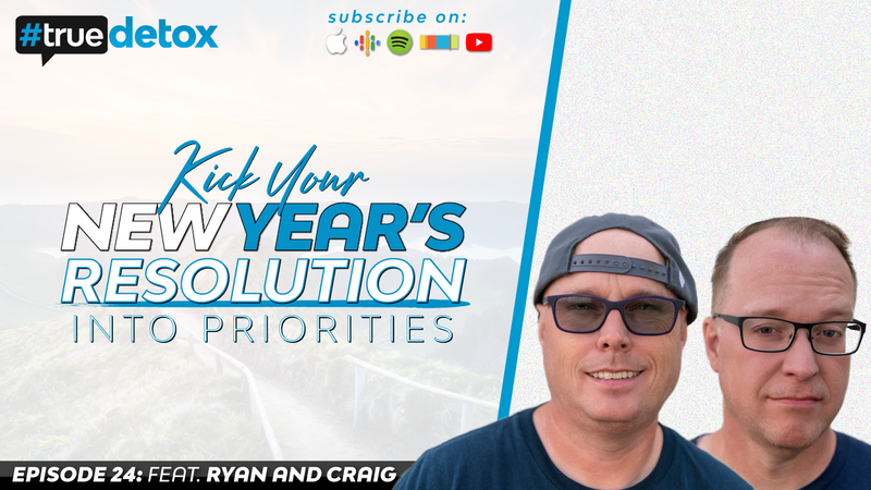 Episode 24 - Ryan Riley and Craig Randall - Kick Your New Year's Resolution Into Priorities