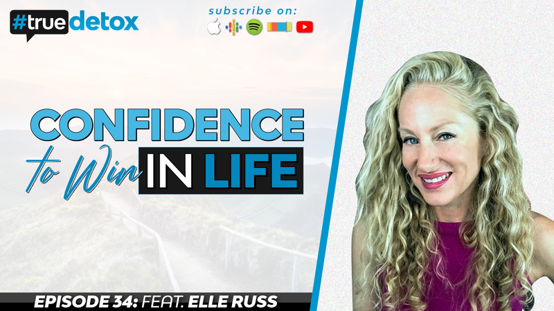 Episode 34 - Elle Russ - Confidence to Win in Life