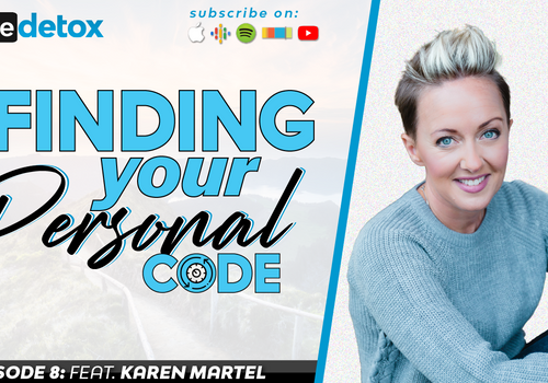 Episode 8 - Karen Martel - Finding Your Personal Code, Part 2
