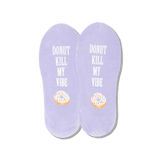 Women's Donut Kill My Vibe No Show Socks