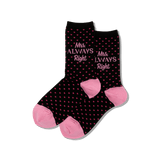Women's Mrs. Always Right Socks