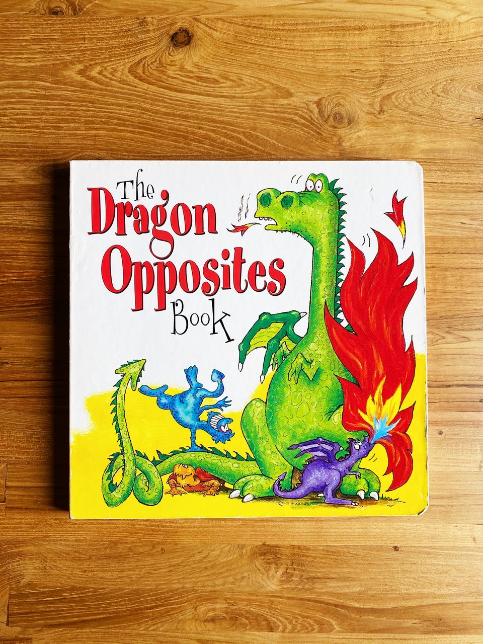 The Dragon Opposites Book by Gene Yates