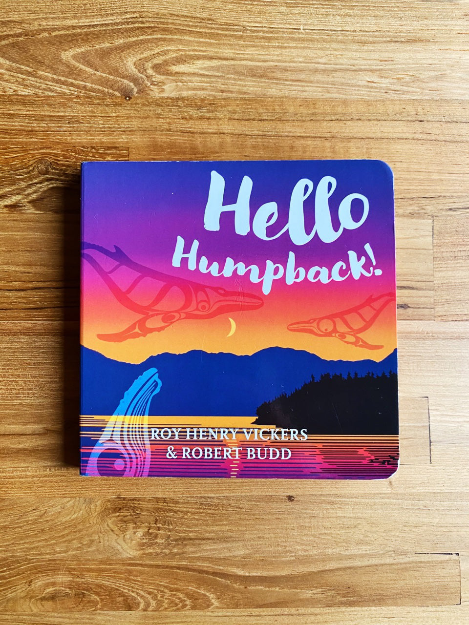 Hello Humpback! by Roy Henry Vickers & Robert Budd