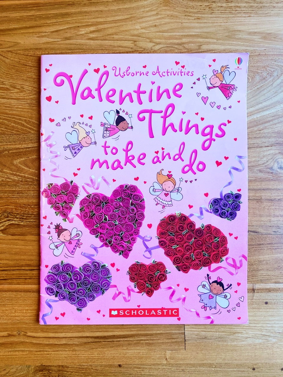 Valentine Things To Make And Do (Usborne Activities) by Rebecca Gilpin