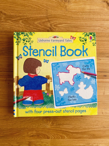 Usborne Farmyard Tales: Stencil Book With 4 Press-Out Stencil Pages