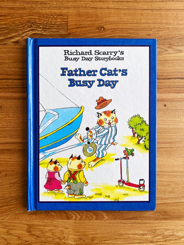 Vintage 1997 Richard Scarry's Busy Day Storybooks: Father Cat's Busy Day