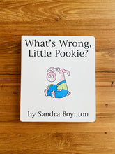 Load image into Gallery viewer, What's Wrong Little Pookie? by Sandra Boynton