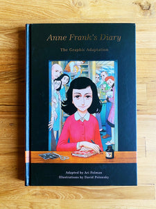 Anne Frank's Diary: The Graphic Adaptation by Ari Folman & David Polonsky