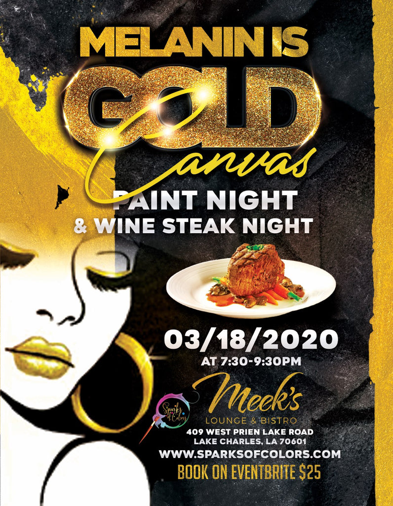 Melanin Is Gold Glass Paint Night