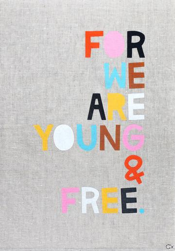 Castle YOUNG AND FREE tea towel