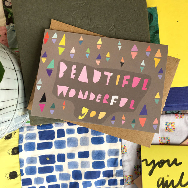 Beautiful Wonderful You card