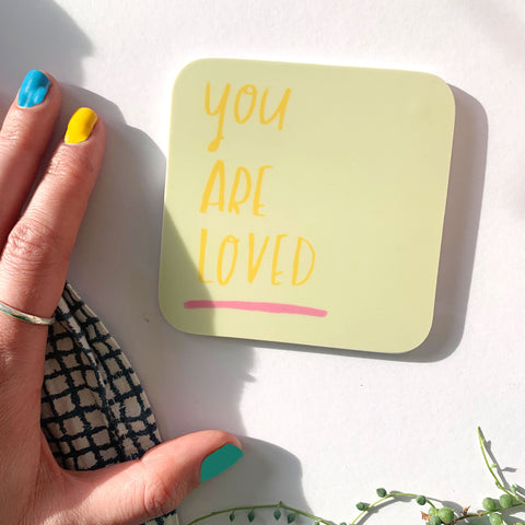 You Are Loved Coaster