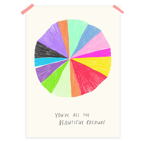 You're all the colours print