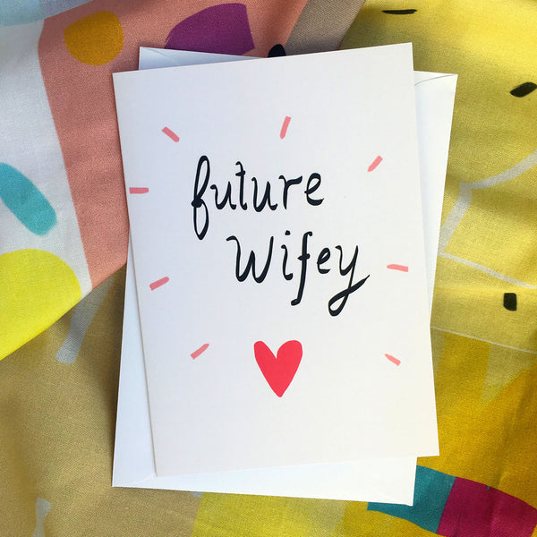 Future Wifey Card