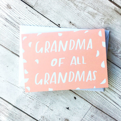 Grandma of all Grandmas card