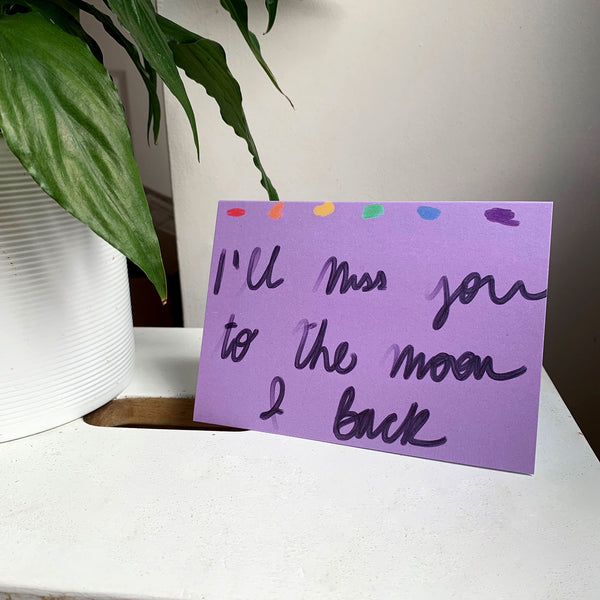 Miss you to the Moon card