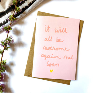 It will all be awesome again card
