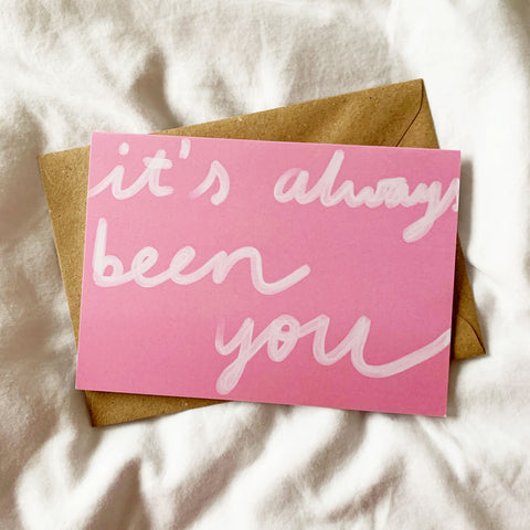 Always been you card