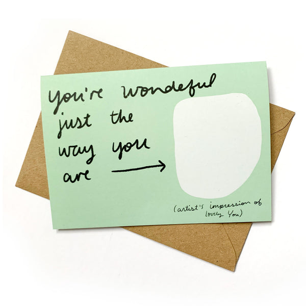 Just the way you are card