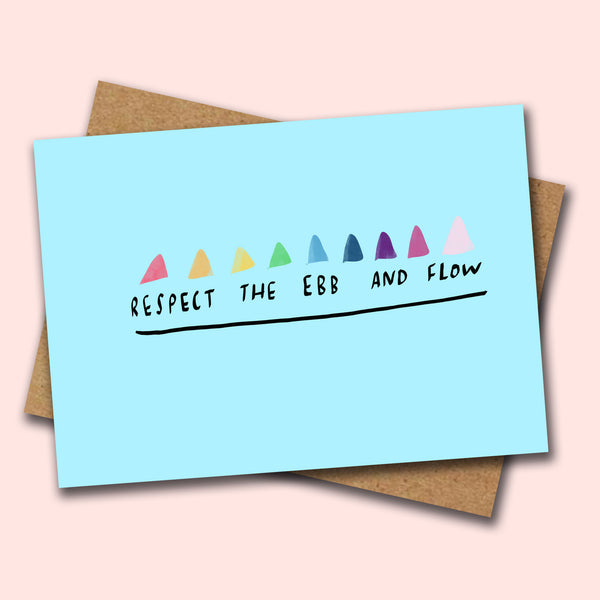 Respect the Ebb and Flow card