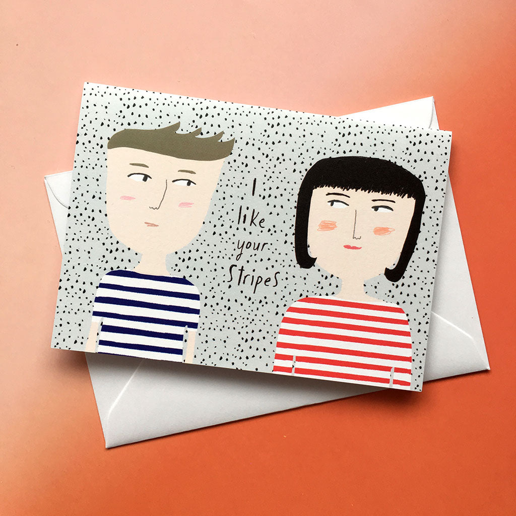 I Like Your Stripes card cc153