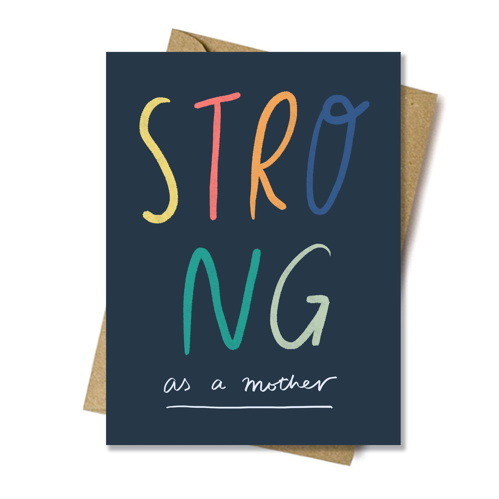 Strong as a mother card card