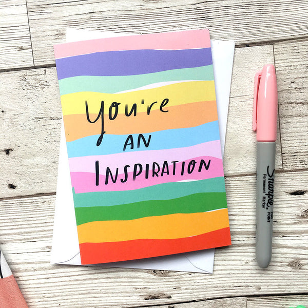 You're an inspiration card