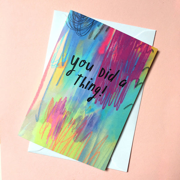 You did a thing! card