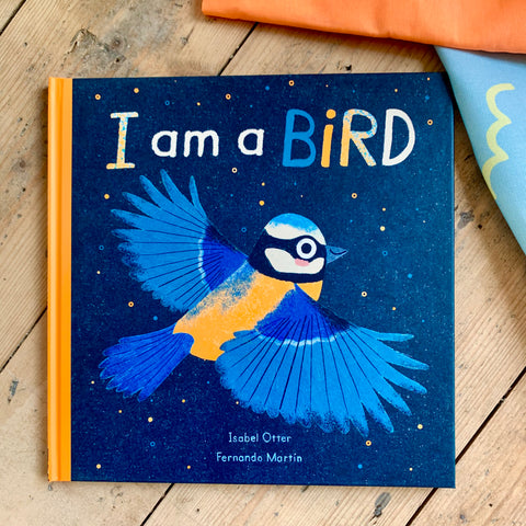 I am a Bird by Isabel Otter