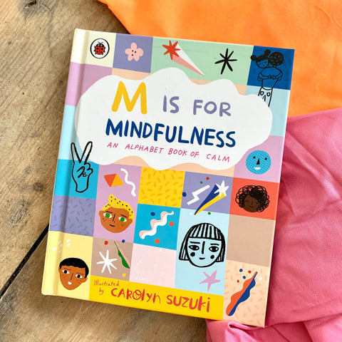 M is for Mindfulness, illustrated by Carolyn Suzuki