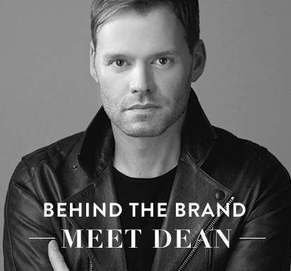 Behind the Brand Meet Dean >