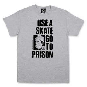 Use A Skate Go To Prison T-shirt Grey