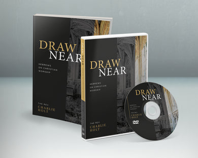 DN-A03 Draw Near: Hebrews on Christian Worship Small Group Starter Kit