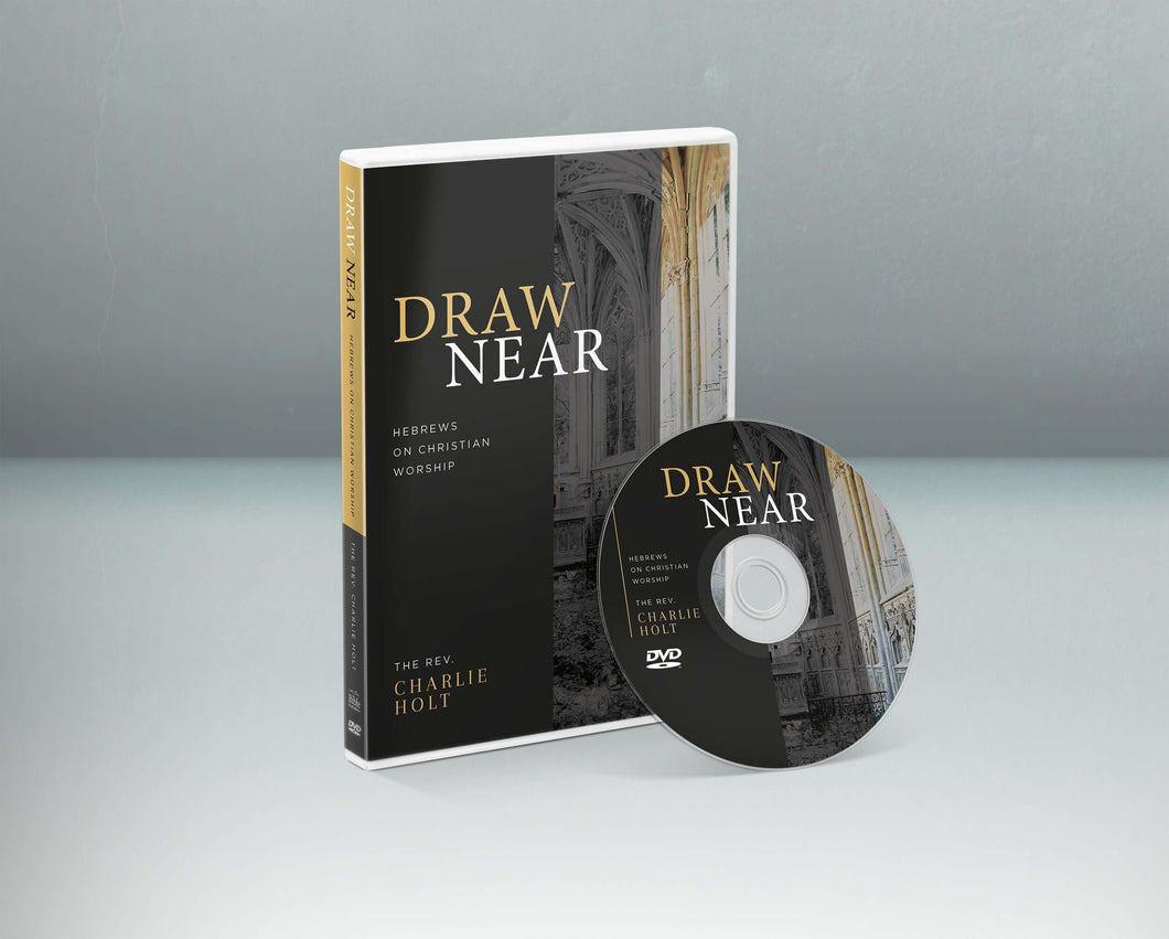 DN-A02 Draw Near: Hebrews on Christian Worship Small Group DVD