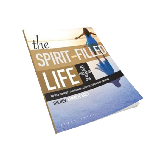 The Spirit-Filled Life: Small Group Study Guide