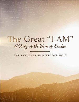 "The Great ""I Am"": A Study of the Book of Exodus Study Guide Book"