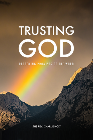 Trusting God: Redeeming Promises of the Word Study Guide 10-Pack