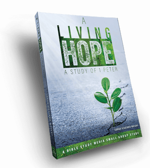 A Living Hope: A Study of 1 Peter Devotional and Study Guide Book