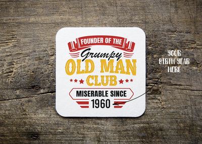 Personalized - Founder Of The Grumpy Old Man Club Coaster