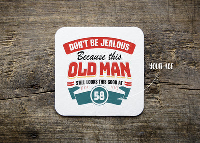 Personalized - Don't Be Jealous Coaster