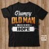 Personalized - Grumpy Old Man Unless I'm With My Dog T-shirt
