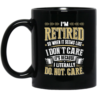 I Literally Do Not Care Mug