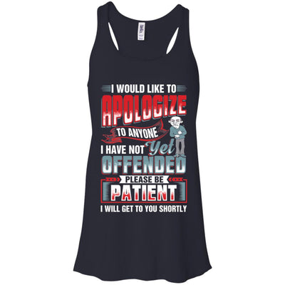 I Would Like To Apologize - Not Yet Offended Tank Top