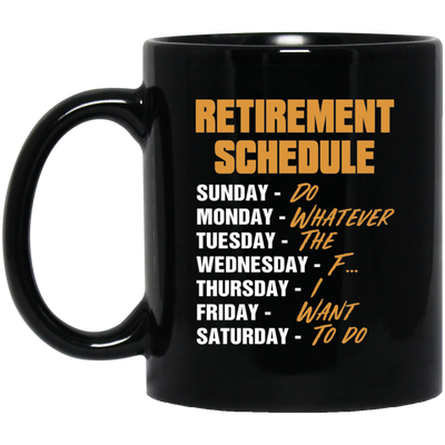 Retirement Schedule Mug